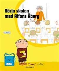 Bokomslag: Börja skolan med Alfons Åberg
